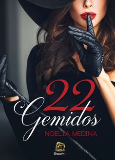 Read online the Erotic novel & # 22 Moans & # by Noelia Medina. Best Seller Libros, Good Books, Books To Read, Book And Magazine, World Of Books, I Love Reading, Badass Women, Romance Novels, Book Series