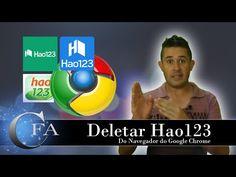 Deletar Hao123 do Navegador do Google Chrome ~ CANAL FORADOAR
