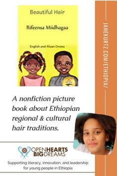 BEAUTIFUL HAIR is a Ready Set Go book celebrating the individuality Ethiopian people express themselves by styling their hair creatively. Open Hearts Big Dreams is a nonprofit organization supporting literacy, innovation, and leadership for young people in Ethiopia. When you buy a Ready Set Go book, you provide critical funding to create & distribute more books. Learn more here. | refugee | literacy | reading | Ethiopian People, Fiction And Nonfiction, Two Year Olds, Kids Writing, Teacher Resources, Literacy, Growing Up, Leadership, Young People