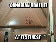 Canadian Graffiti At Its Finest