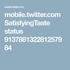mobile.twitter.com SatisfyingTaste status 913788132281257984