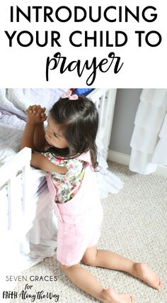 How to introduce your child to prayer. Great tips!