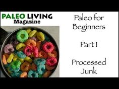 Paleo Diet for Beginners - Part 1 - Don't Eat Processed Junk - YouTube