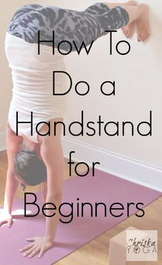 Hi, yogi friends! Today's video is a tutorial for an L shaped handstand at the wall that's great for beginners. This is a little harder on your arms than wha