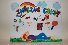 Imagine Candy- Candy Arts   Artist: Isabella Miller
