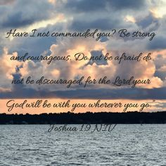 The Lord Your God is with you...