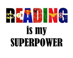 Hey, I found this really awesome Etsy listing at https://www.etsy.com/listing/206313869/reading-is-my-superpower-superhero-wall
