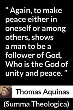 "Thomas Aquinas about God (""Summa Theologica"", Thomas Aquinas Quotes, Saint Thomas Aquinas, Saint Quotes, Make Peace, Try To Remember, Catholic Saints, St Thomas, Unity, Meant To Be"