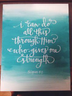 Philippians 4:13 16x20 painted canvas