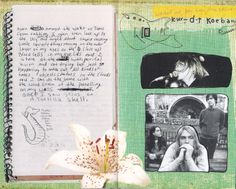 """""""Once I saw Jesus on a tortilla shell,"""" a quote from Kurt Cobain's Journals. The yellow piece of tape says, """"washed up, has been, drug addict..."""""""