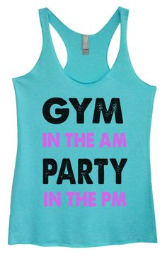 Womens Tri-Blend Tank Top - Gym In The Am Party In The PM