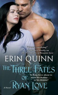 The Three Fates of Ryan Love (Beyond, #2) by Erin Quinn | September 30th 2014 from Pocket Books #Paranormal