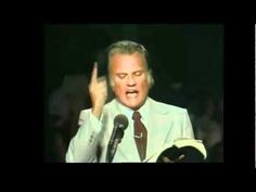Billy Graham: Three Things you cannot do without