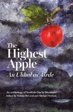 The Highest Apple | Books from Scotland Weird Stories, Short Stories, Letters Of Note, Kindness Of Strangers, Christmas Writing, Scottish Gaelic, Praise Songs, Apple Books, Literature Books