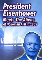President Eisenhower Meets the Aliens - DVD