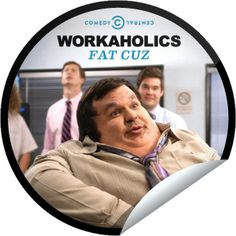 Workaholics: Fat Cuz...Adam's cousin gets special privileges for a BIG issue. Check-in with GetGlue.com for a big ol' sticker!