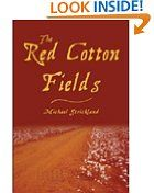 Free Kindle Books - Historical Fiction - HISTORICAL FICTION - FREE - The Red Cotton Fields - newly edited edition