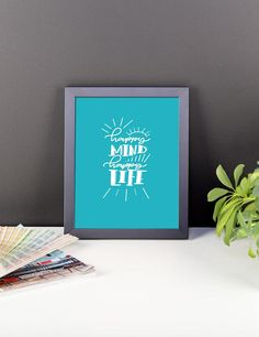 "Framed Poster ""Happy Mind Happy Life"""