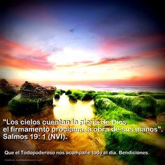 El versículo del día lo encontramos en Salmos 19:1. Que el Todopoderoso nos acompañe todo el día. Bendiciones.