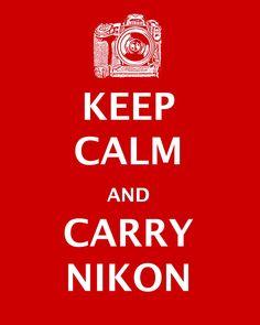Keep Calm Carry Nikon Poster