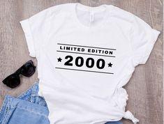 birthday party shirt, 2000 birthday shirt, 2000 Limited Edition Birthday T-Shirt, Celebration Gift, Birthday Birthday gift 90s Shirts, Cute Tshirts, Party Shirts, Womens Birthday Shirt, Birthday Shirts, Tumblr T Shirt, 18th Birthday Party, 30th Birthday Gifts, Birthday Cakes