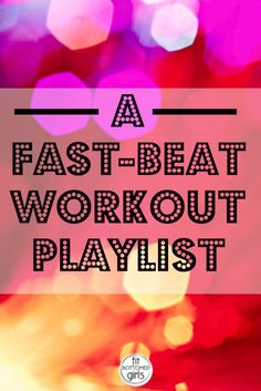 Looking for some fast beats to pump up your peppy workout? Check out our fast-beat workout playlist!