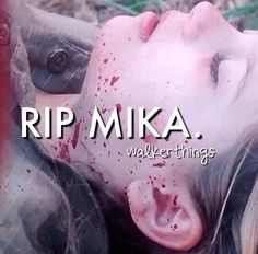 R.i.p mika, you didn't deserve this.. you didn't deserve any of it. There was not one mean bone in your body ),: