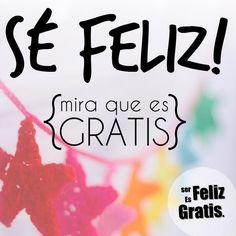 Ser feliz es gratis (Serfelizgratis) en Twitter