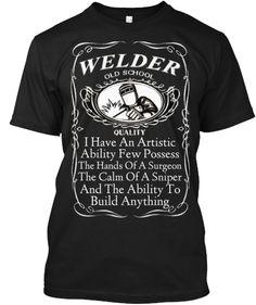 Old School Welder! | Teespring