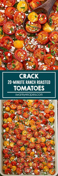 Crack Tomatoes {The Best Oven Roasted Tomatoes} - Perfect oven-roasted cherry tomatoes in just 20 minutes! My crack tomato recipe uses ranch seasoning, basil, feta cheese, and chives. A quick, easy, summer side dish recipe to use up all those fresh garden tomatoes.