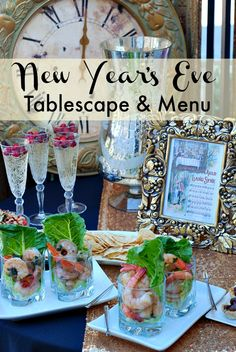 A simple New Year's Eve menu and tablescape featuring shrimp shooters.