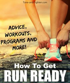 Everything you need to know to be ready for running season this year! From Tone-and-Tighten.com