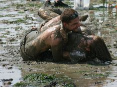 roll in the mud...so want to do this one day, just have a mud fight!