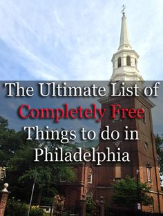 Check out the ultimate list of completely free things to do in Philadelphia, Pennsylvania - http://uncoveringpa.com/free-things-to-do-in-philadelphia