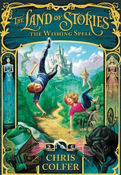 Kids' books we love - The Land of Stories: The Wishing Spell Written by: Chris Colfer if u like the story of sleeping beauty you will love this