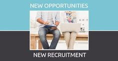 A creative recruitment image template. A light blue and grey background with an image of two people sitting together. New opportunities new recruitment.