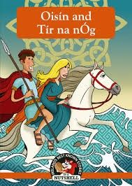 Oisin and Tir na nOg - Irish Myths & Legends for children - Children's Books - Books