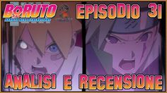 Boruto ITA - Naruto Next Generations  Episodio 31 | Analisi & Recensione