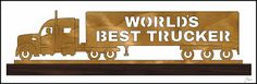 World's Best Trucker Sign - Scroll Saw Pattern by #worldsbest #Scrollsaw by #SteveGood. #scrollsawpatternsandprojects #freewoodworkingplans #trucking #wordartsigns #fretwork #woodworking http://scrollsawworkshop.blogspot.com/2016/02/we-have-our-winners.html #transportation #bigtruckpattern #papercutting ?