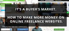 It's a buyer's market. How to make more money on online freelance websites.  If you're a freelancer you've probably considered at some point to start looking for jobs on Guru, Elance, Odesk, PeoplePerHour, Fiverr, etc. Chances are you also never visited the site again after creating a profile, applying for a few jobs and being ignored on every single one of them.  https://www.coffeeshopfreelancers.com/buyers-market-make-money-online-freelance-websites