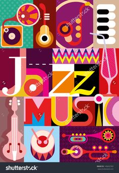 """Jazz. Musical collage - vector illustration with musical instruments and inscription """"Jazz Music"""". Design with fonts."""