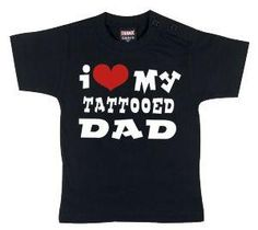 #Maglia bimbo/a a maniche corte nera con simpatica stampa sul davanti che recita I Love My Tattooed Dad.  86 = 10 - 14 mesi 92 = 1 - 1 1/2 anni