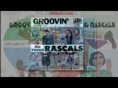 """▶ The Young Rascals - Groovin' (HQ Stereo, 1967) - YouTube 