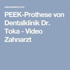PEEK-Prothese von Dentalklinik Dr. Toka - Video Zahnarzt