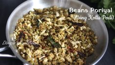 Beans Stir fry with horsegram powder Lunch Recipes, Cooking Recipes, Rasam Recipe, Stir Fry, Green Beans, Fries, Oatmeal, Powder, Soup