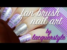 Fan Brush Nail Art Tutorial | Lacquerstyle - YouTube
