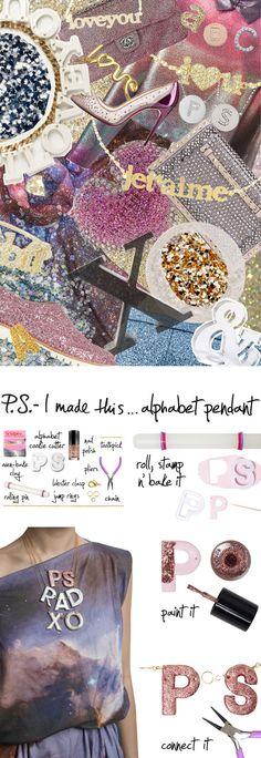 P.S.- I made this...Alphabet Pendant #PSIMADETHIS #DIY
