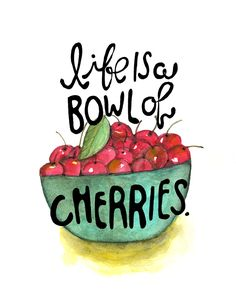 Life is a Bowl of Cherries :: New Print & Shop Sale! lisacongdon.com