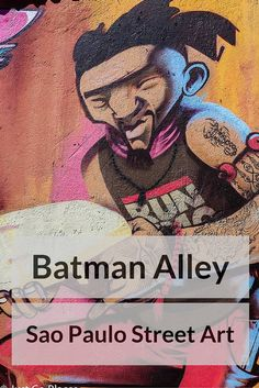 A photo gallery of Batman Alley a small street in Sao Paulo Brasil filled with murals displaying art from some of the best street artists in the city.