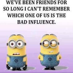 Funny Minion Meme About Friends Funny True Quotes, Bff Quotes, Funny Relatable Memes, Cute Quotes, Friendship Quotes, Qoutes, Funny Quotes About Friends, Fun Sayings, Humor Quotes